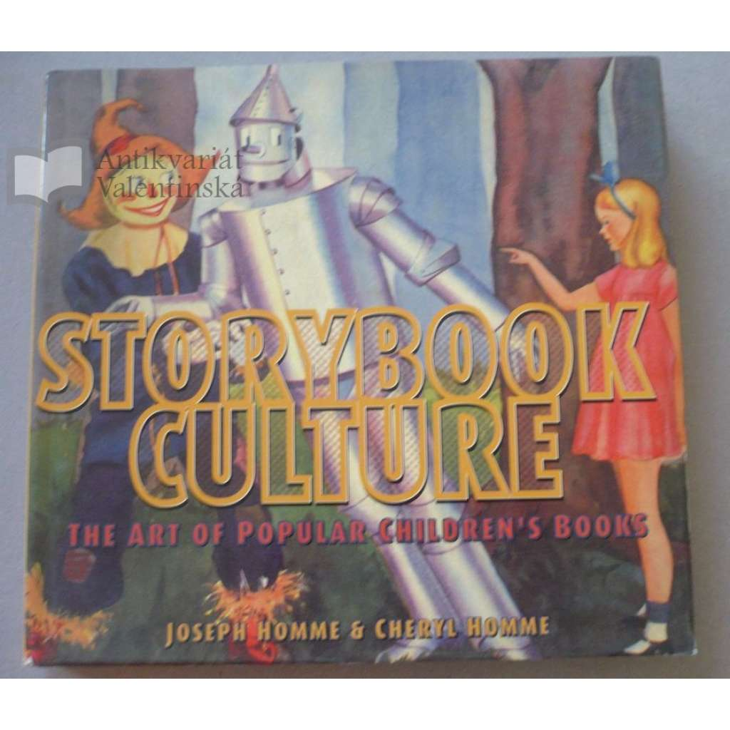 Storbook Culture. The Art of Popular Children's Books