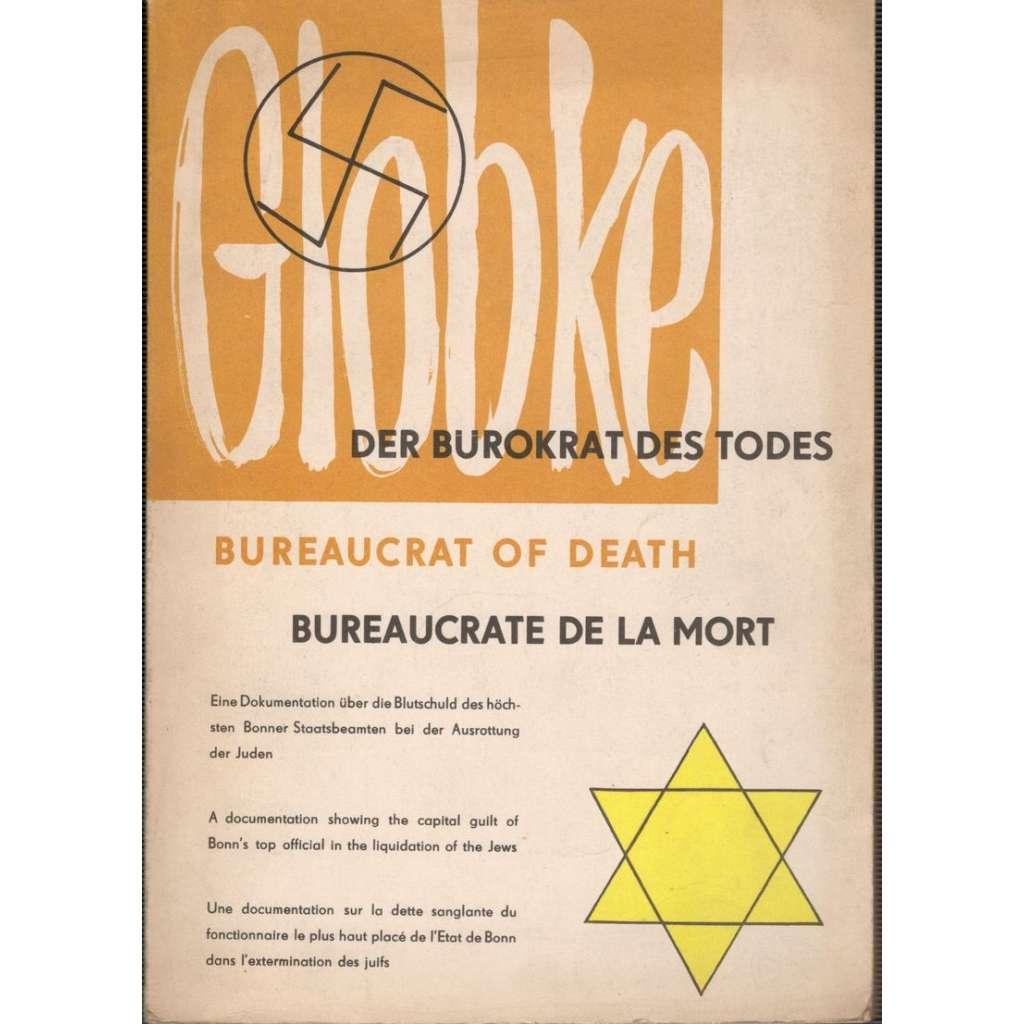 Der Bürokrat des Todes / Bureaucrat of death / Bureaucrate de la mort