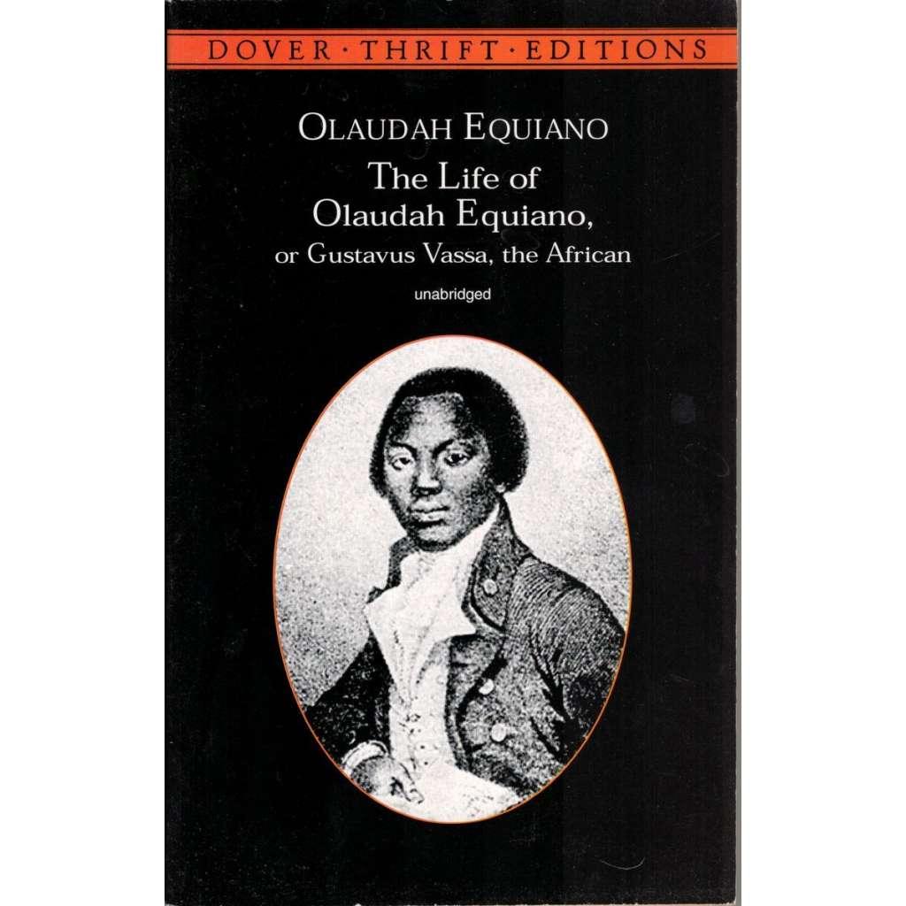 The Life of Olaudah Equiano Or Gustavus Vassa, The African