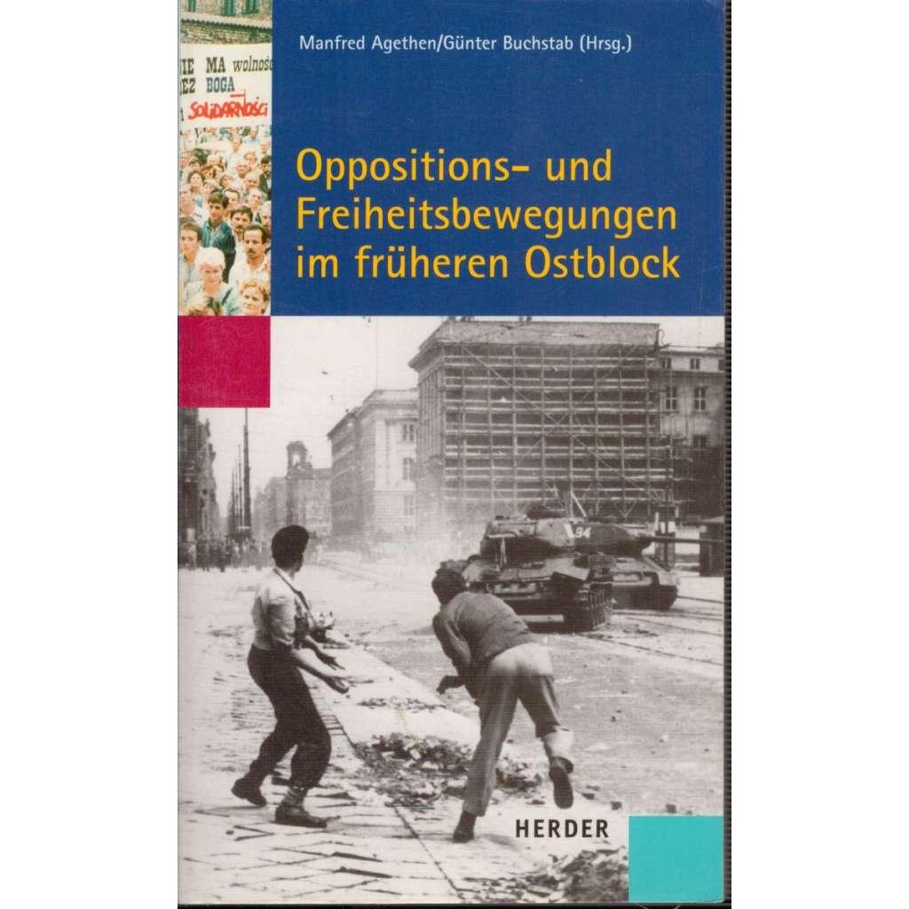 Oppositions - und Freiheitsbewegungen im früheren Ostblock