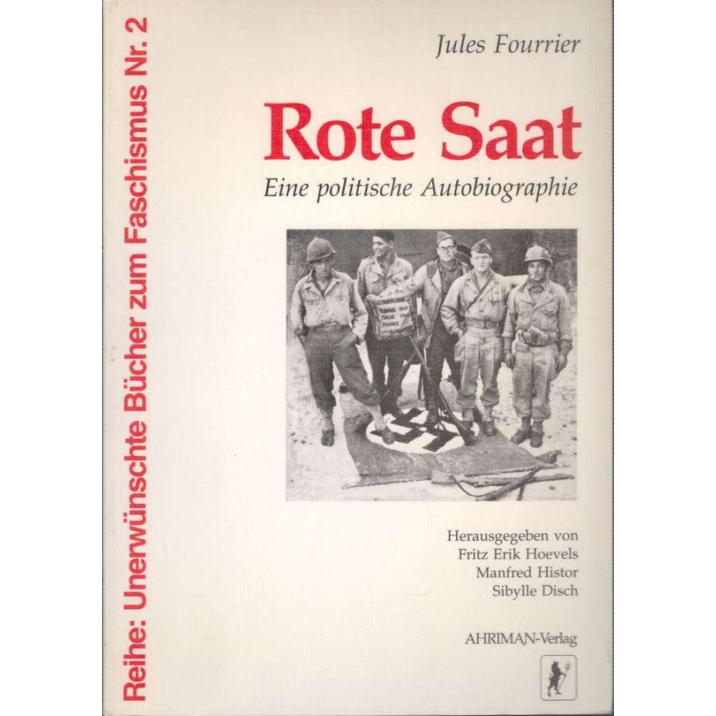 Rote Saat: Eine politische Autobiographie