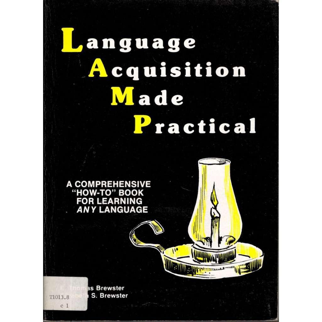 Language Acquisition Made Practical (Praktické osvojení jazyka)