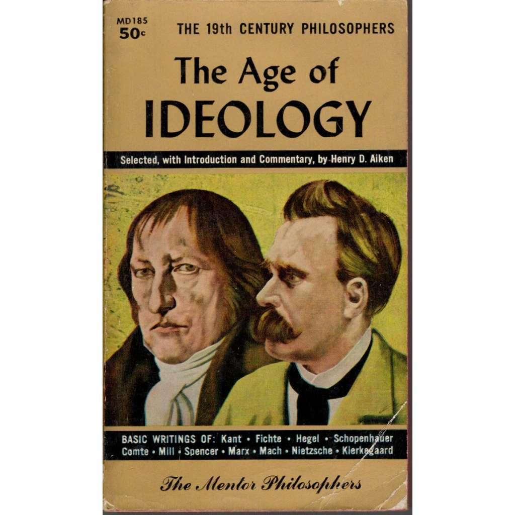 The Age of Ideology (Věk ideologie)