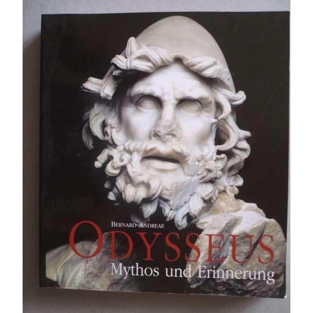Odysseus. Mythos und Erinnerung