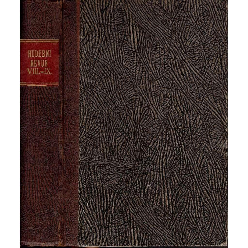 Hudební revue, ročník VIII.(1915) + IX.(1916)