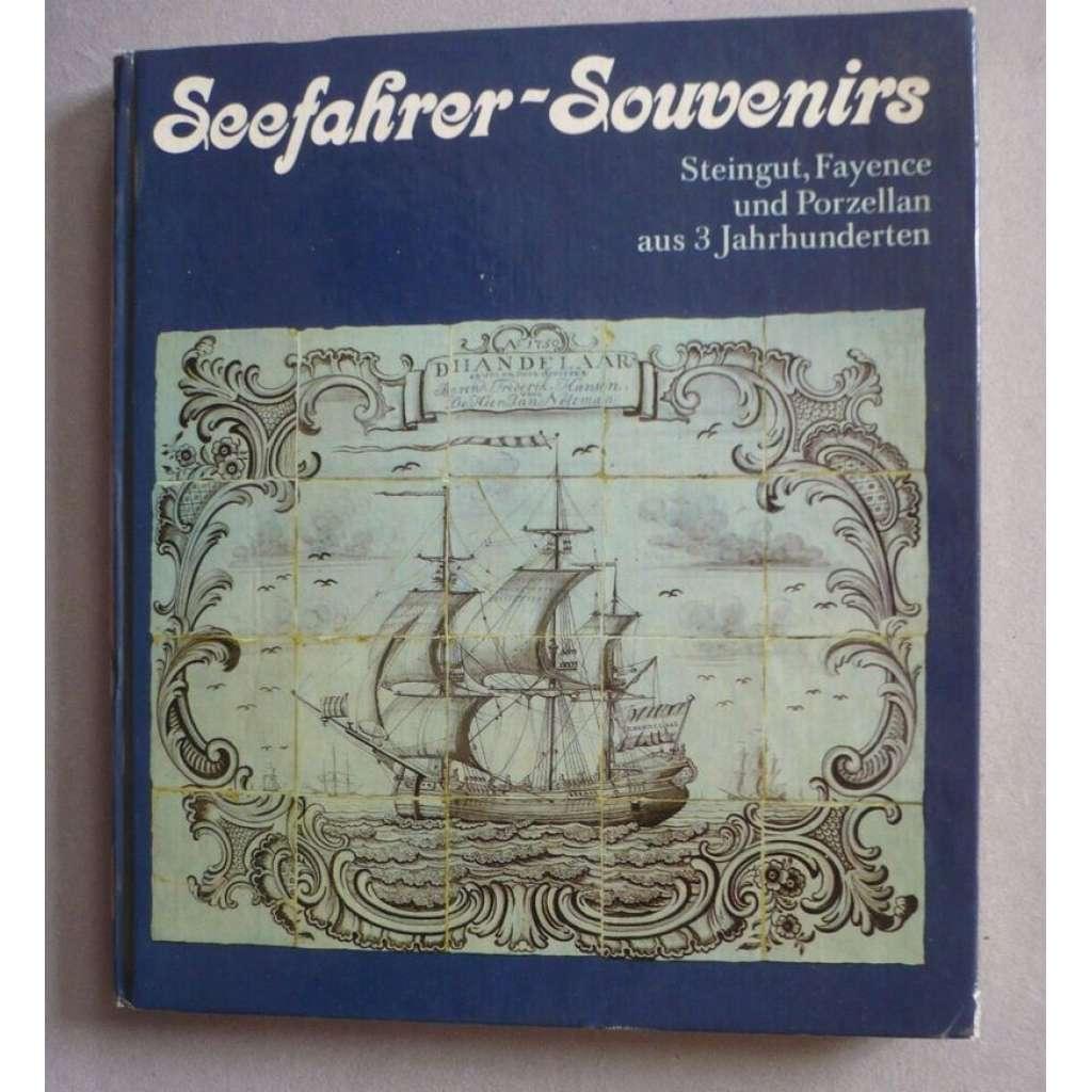 Seefahrer Souvenirs (kamenina, porcelán, fajáns)