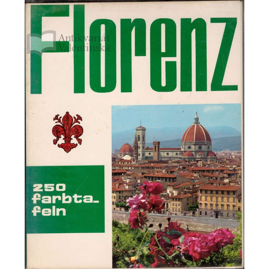 Florenz (Florencie)