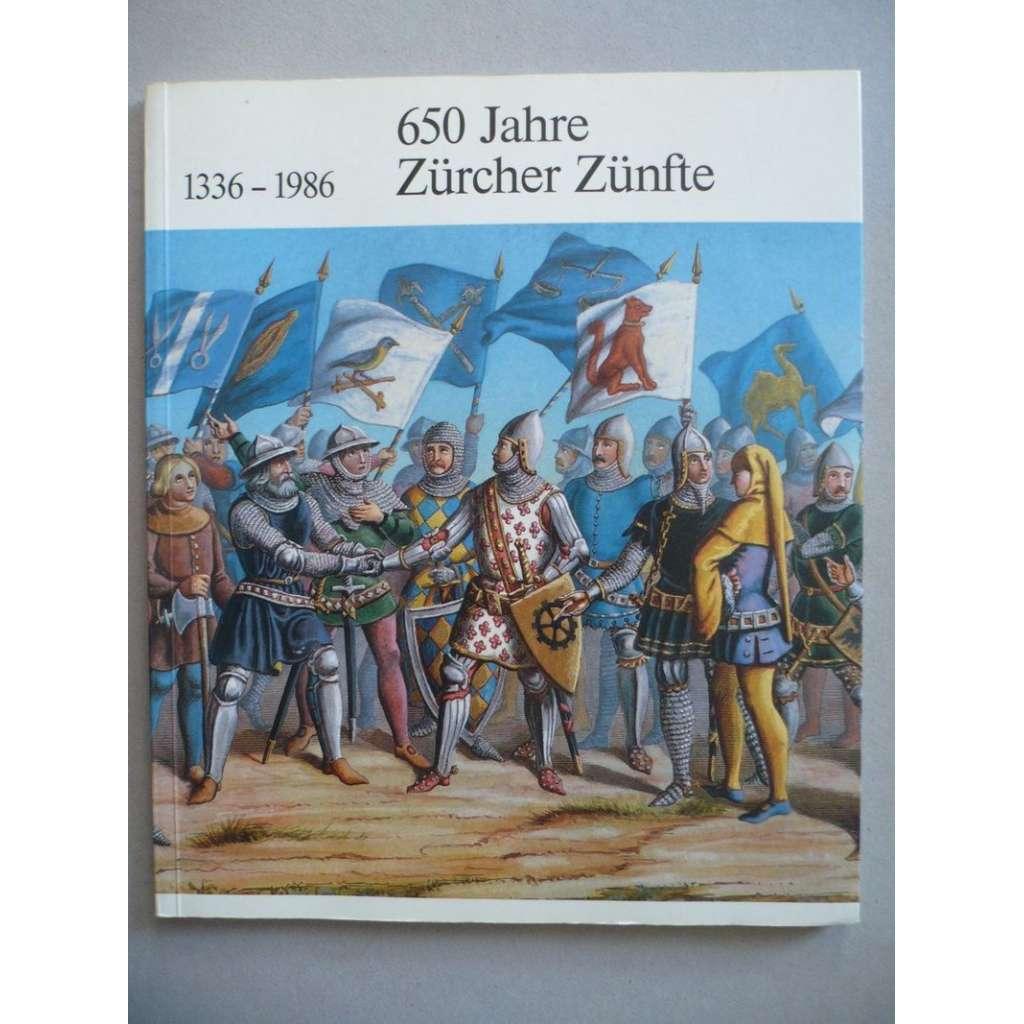 650 Jahre Zürcher Zünfte 1336-1986 (650 let cechů v Curychu)