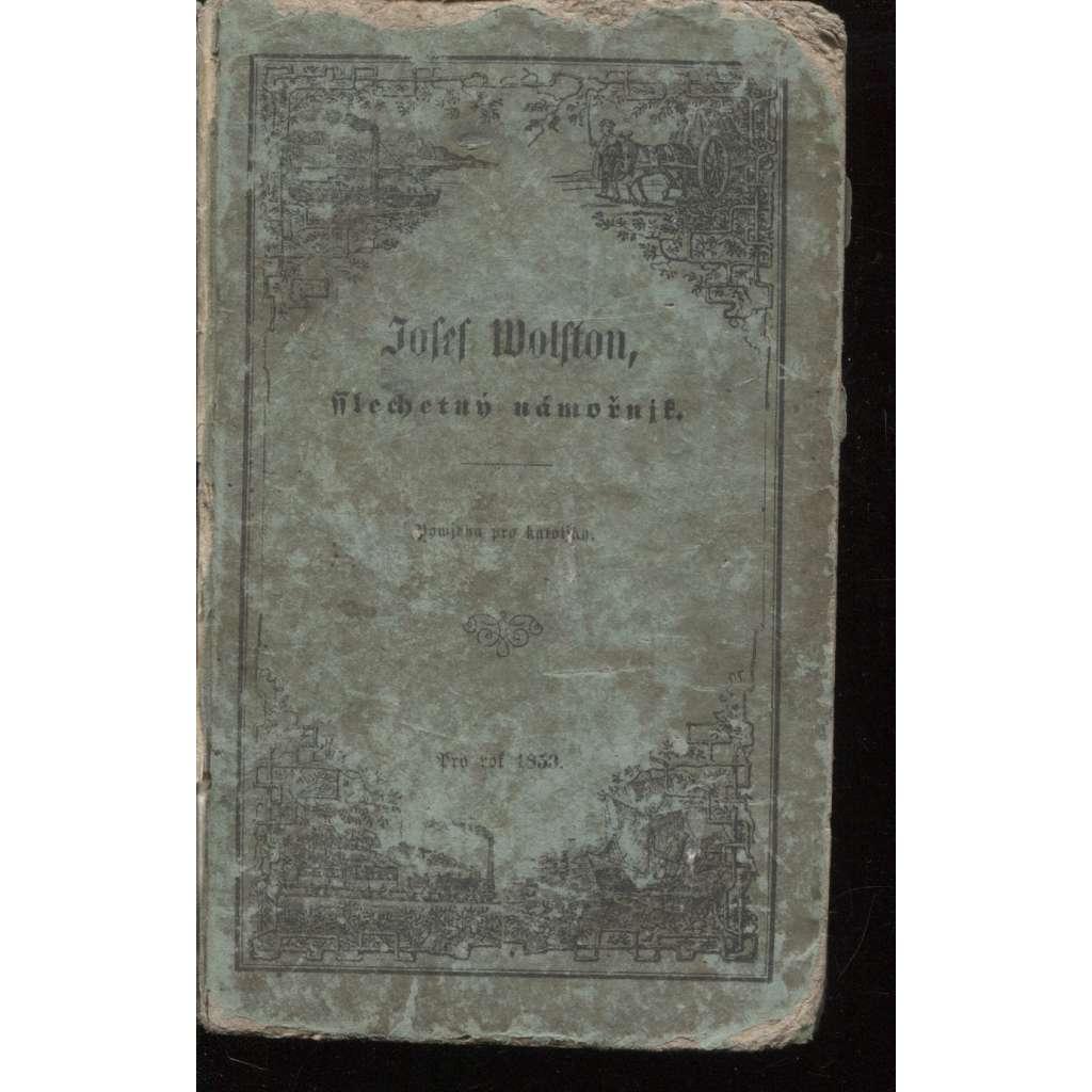 Josef Wolfton, šlechetný námořník (1853) - Povídka pro katolíky
