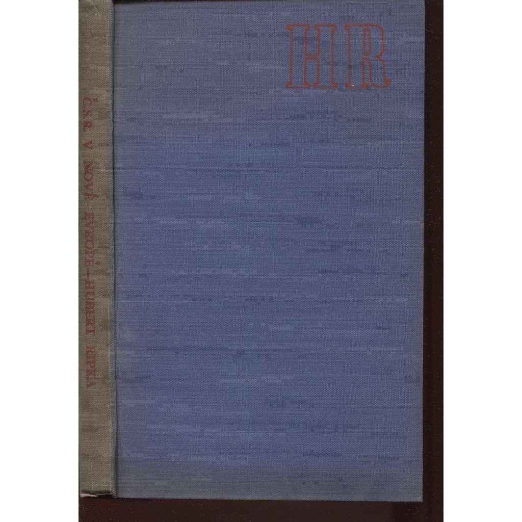 Československo v nové Evropě (exil, exilové vydání)