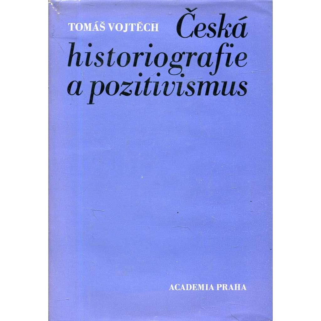 Česká historiografie a pozitivismus