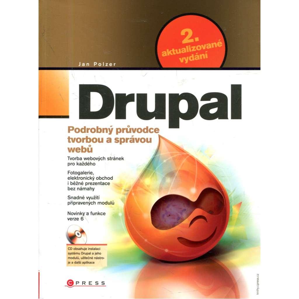 Drupal - Podrobný průvodce tvorbou a správou webů + CD