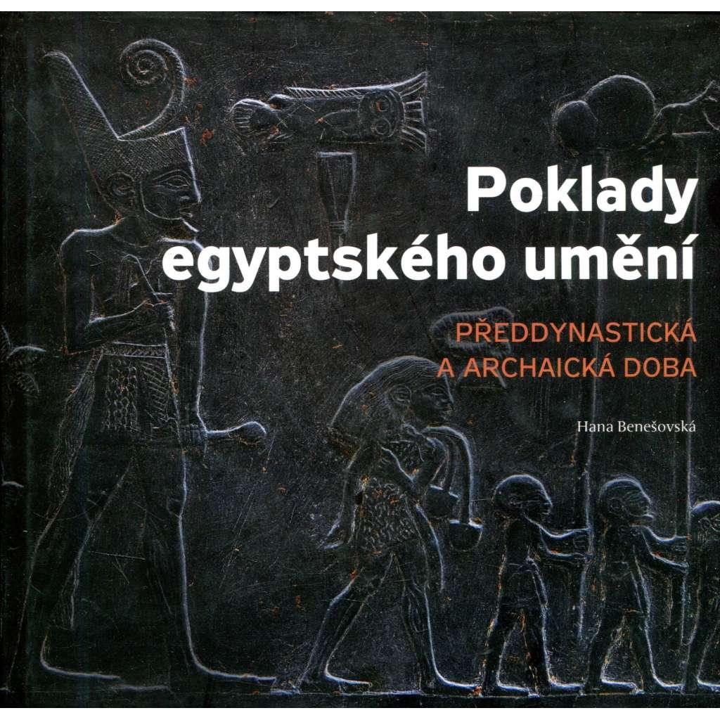 Poklady egyptského umění - předdynastická a archaická doba