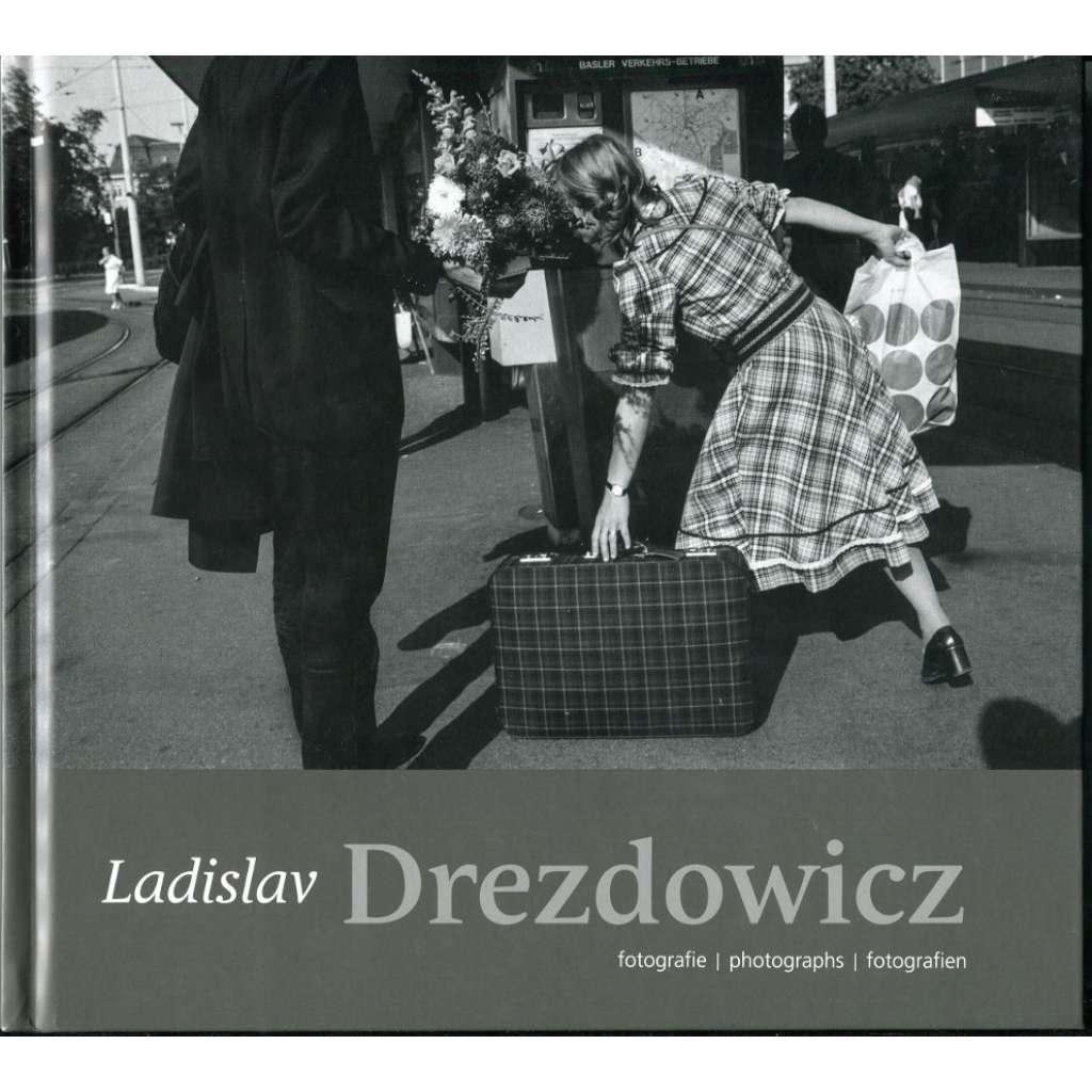 Ladislav Drezdowicz. Fotografie / Photographs / Fotografien