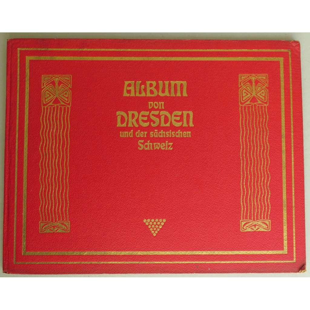 Album von Dresden und der Sächsischen Schweiz