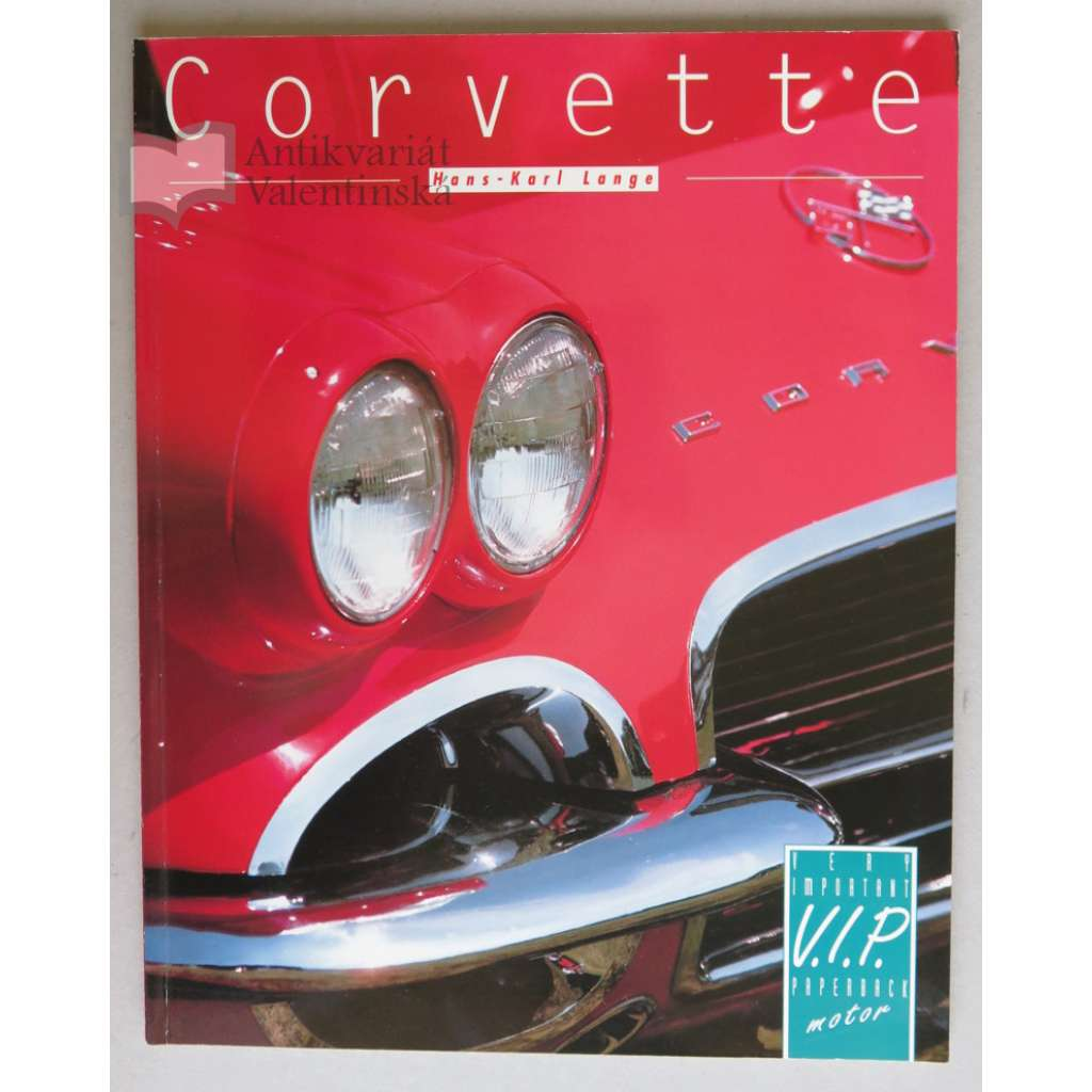 Chevrolet Corvette. Der amerikanische Sportwagen