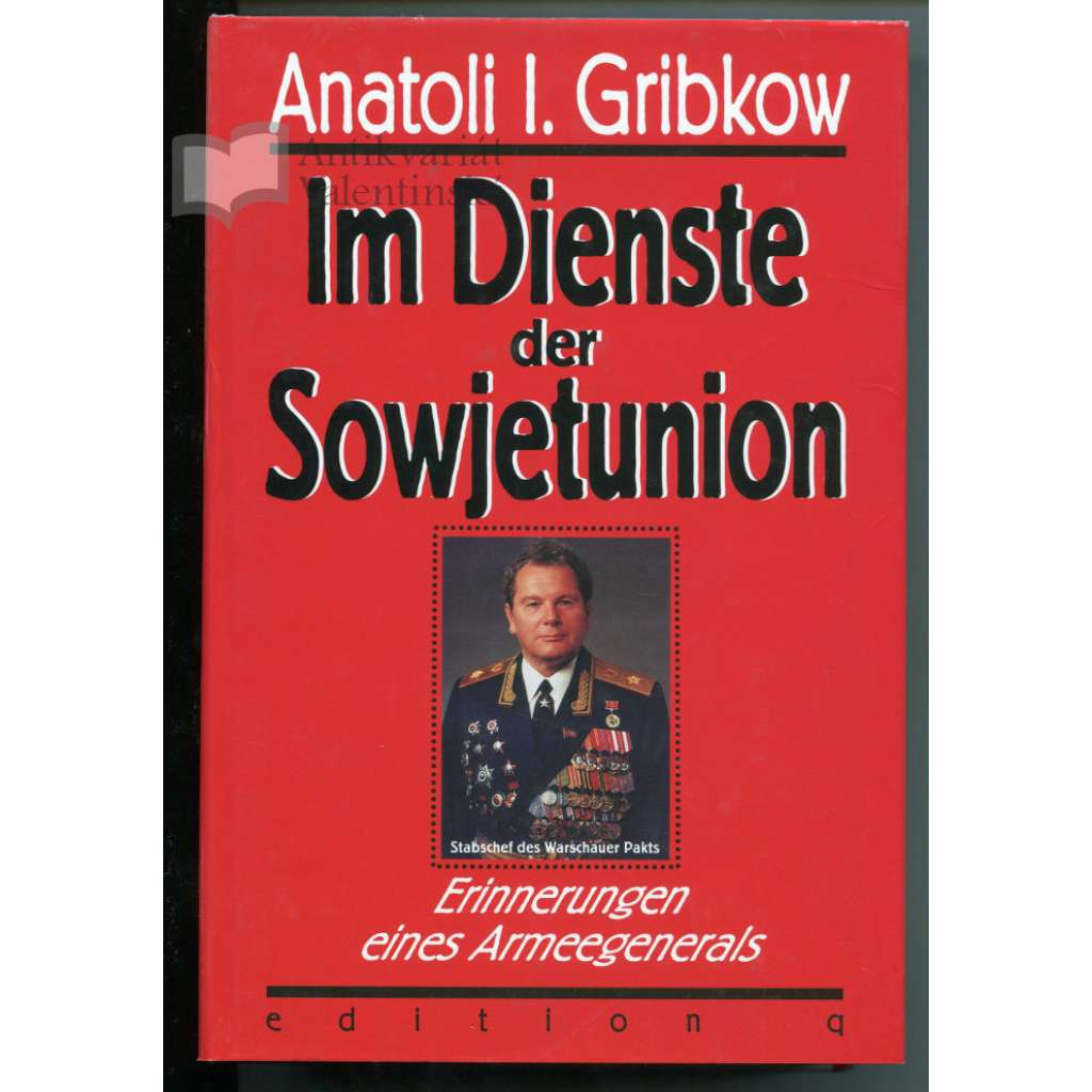 Im Dienste der Sowjetunion. Erinnerungen eines Armeegenerals