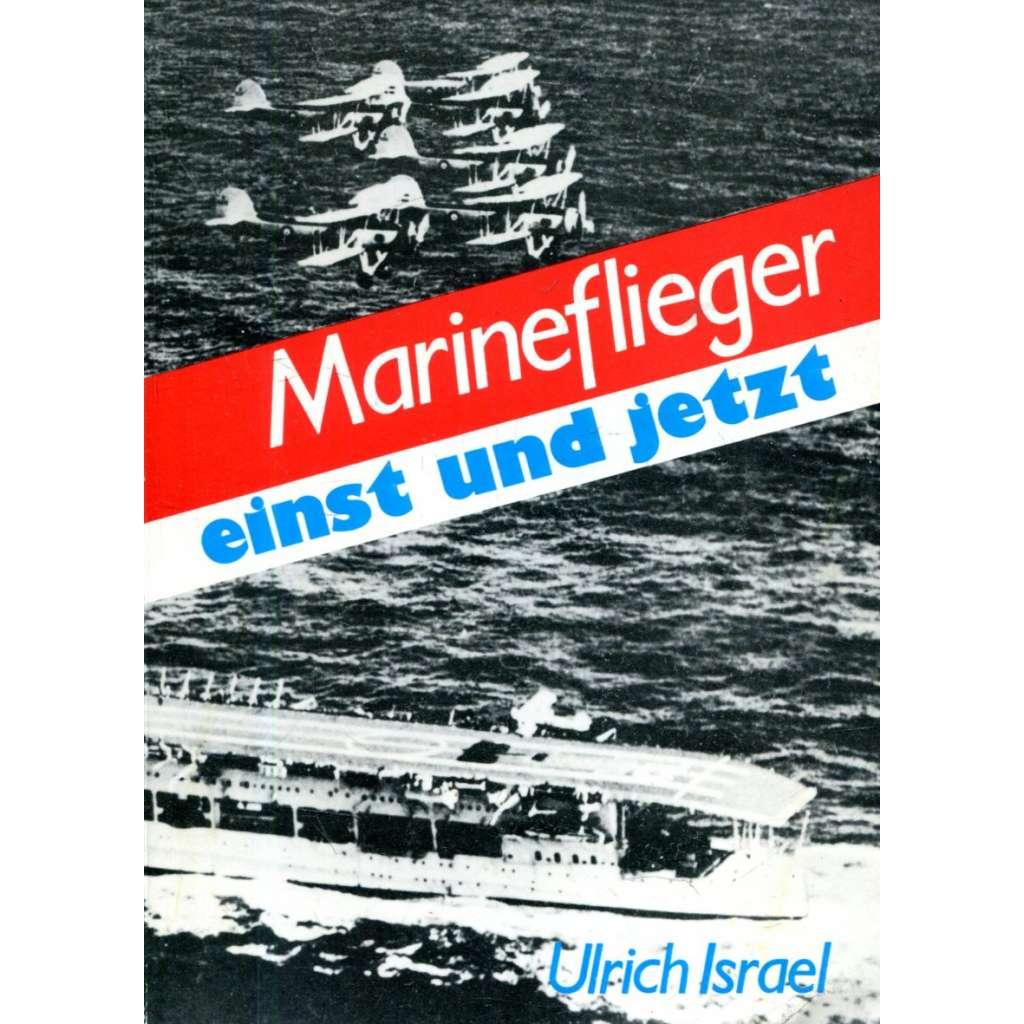 Marineflieger einst und jetzt