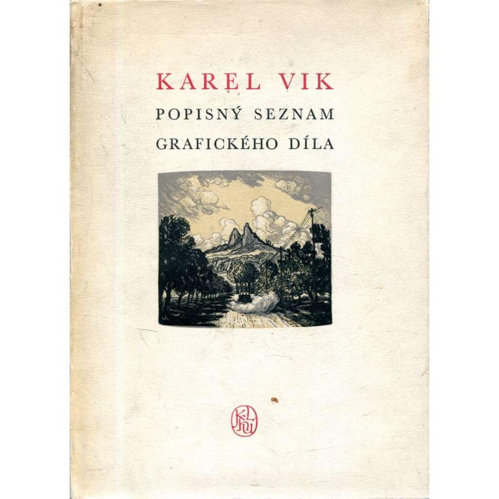 Karel Vik : Popisný seznam grafického díla