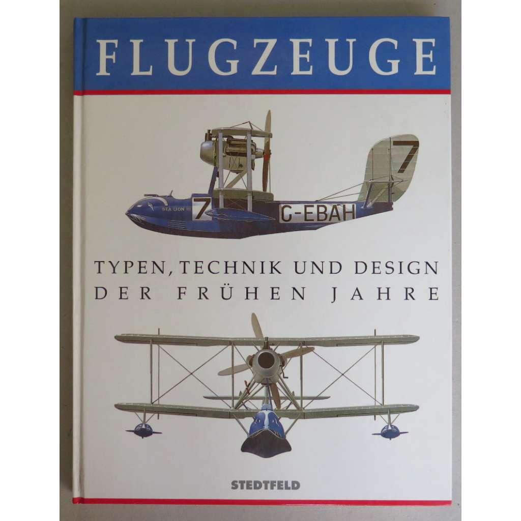 Flugzeuge. Typen, Technik und Design der frühen Jahre