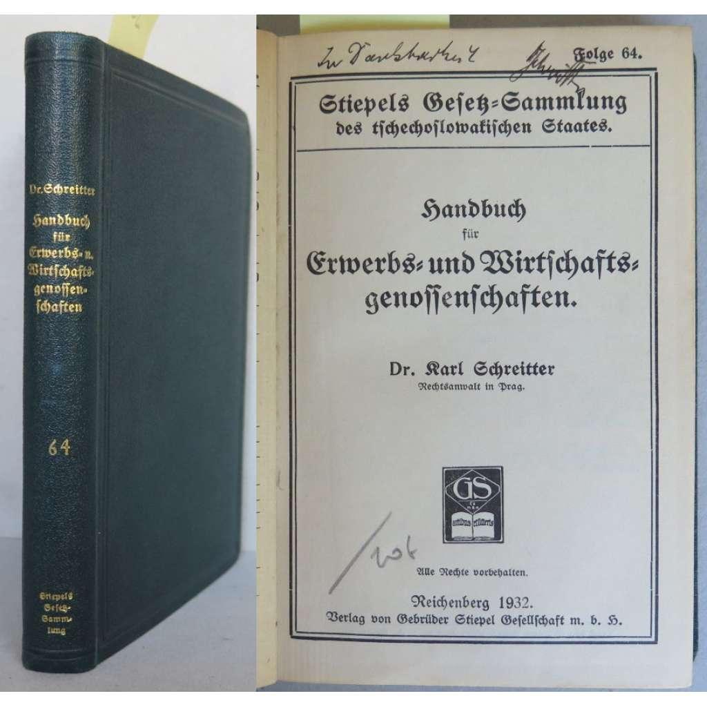Handbuch für Erwerbs- und Wirtschaftsgenossenschaften. Stiepels Gesetz-Sammlung des tschechoslowakischen Staates, Folge 64