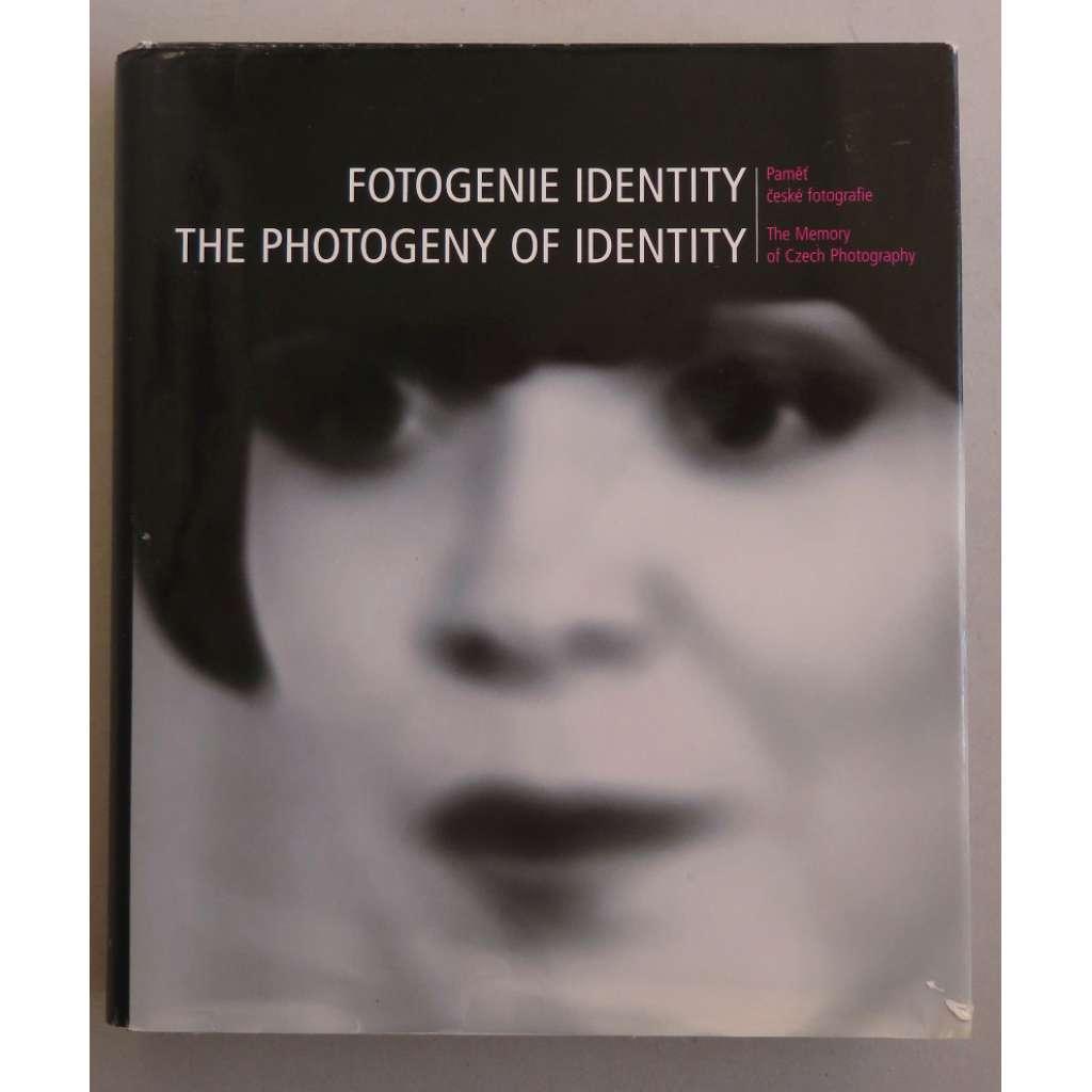 Fotogenie identity. Paměť české fotografie / The Photogeny of Identity. The Memory of Czech Photography
