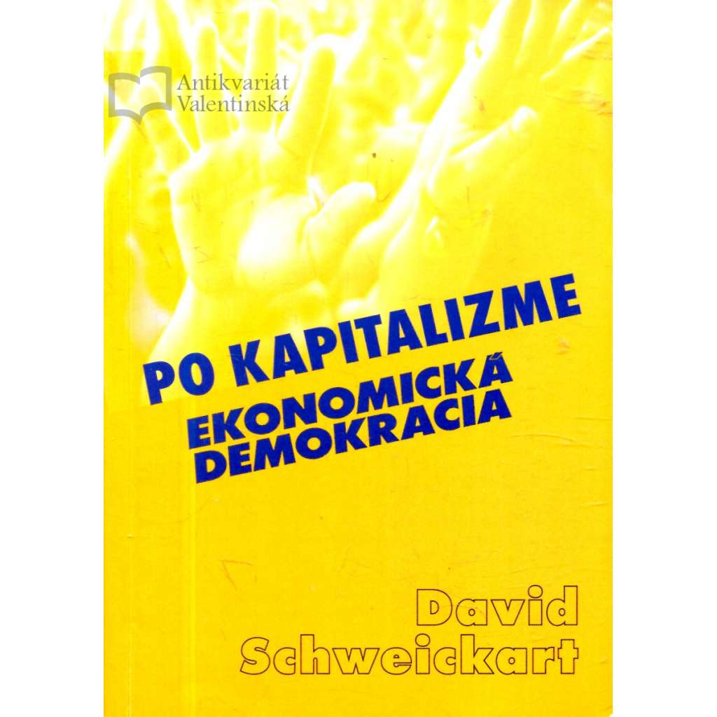 Po kapitalizme - ekonomická demokracia