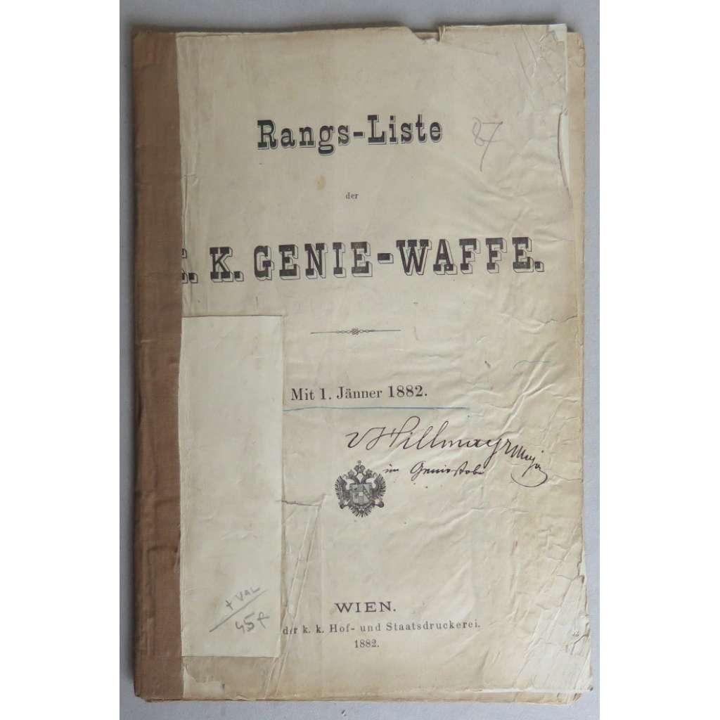 Rang-Liste der K. und K. Genie-Waffe. Mit 1. Jänner 1882