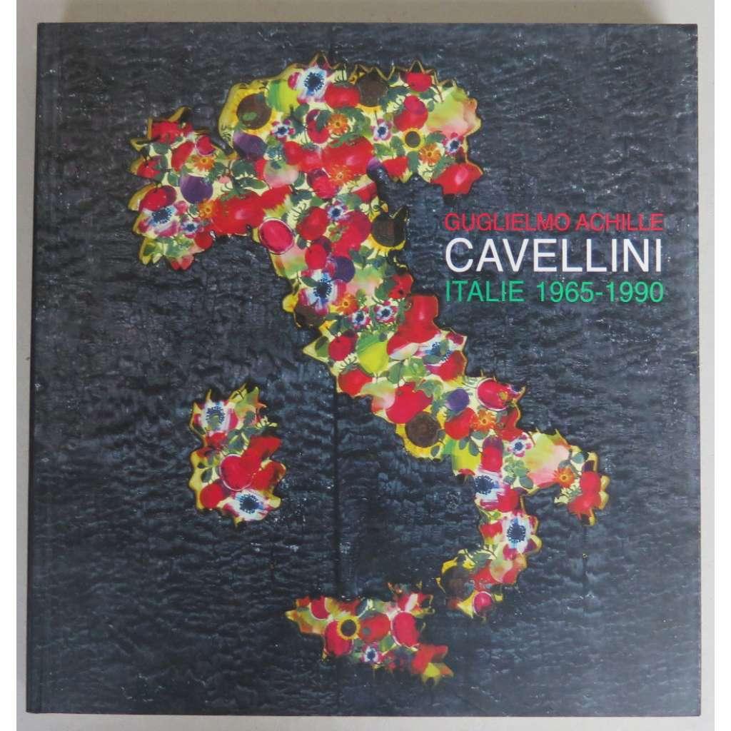 Guglielmo Achille Cavellini : Italie 1965-1990