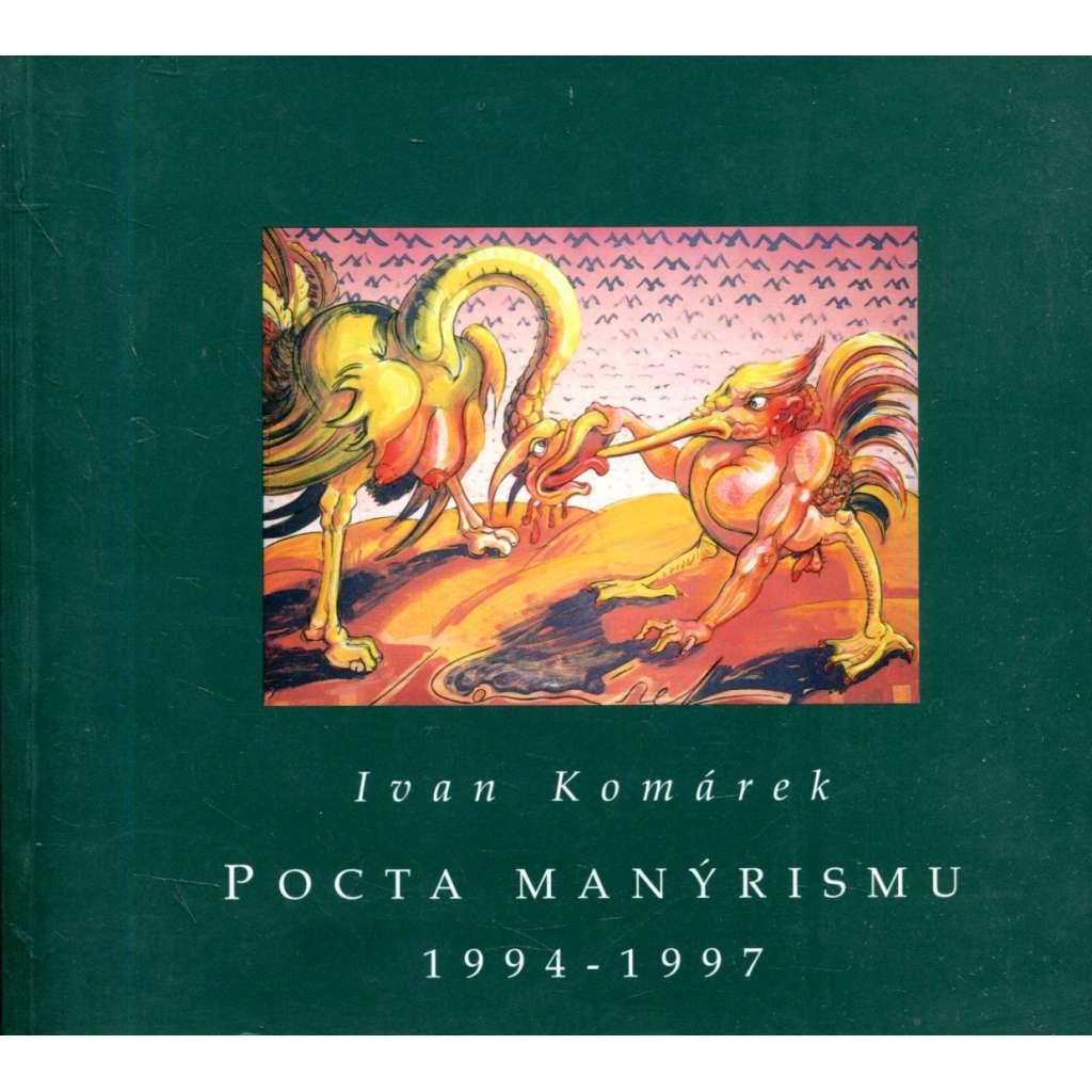 Pocta manýrismu 1994-1997