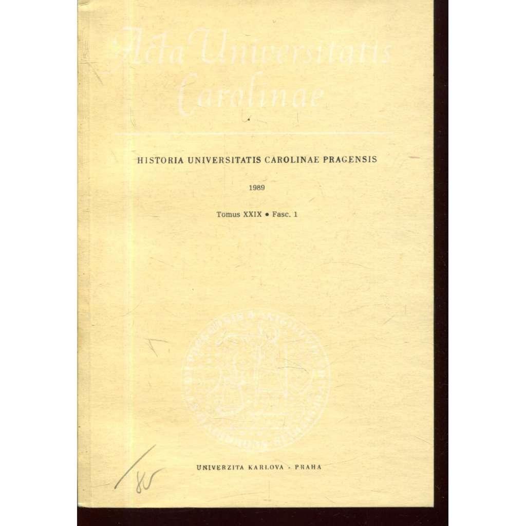 Historia Universitatis Carolinae Pragensis, XXIX/1, 1989
