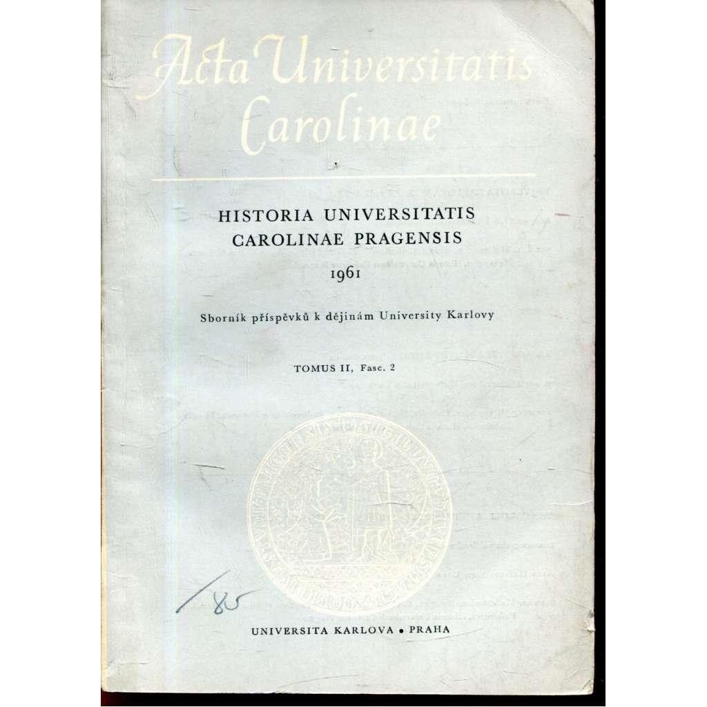 Historia Universitatis Carolinae Pragensis, II/2, 1961