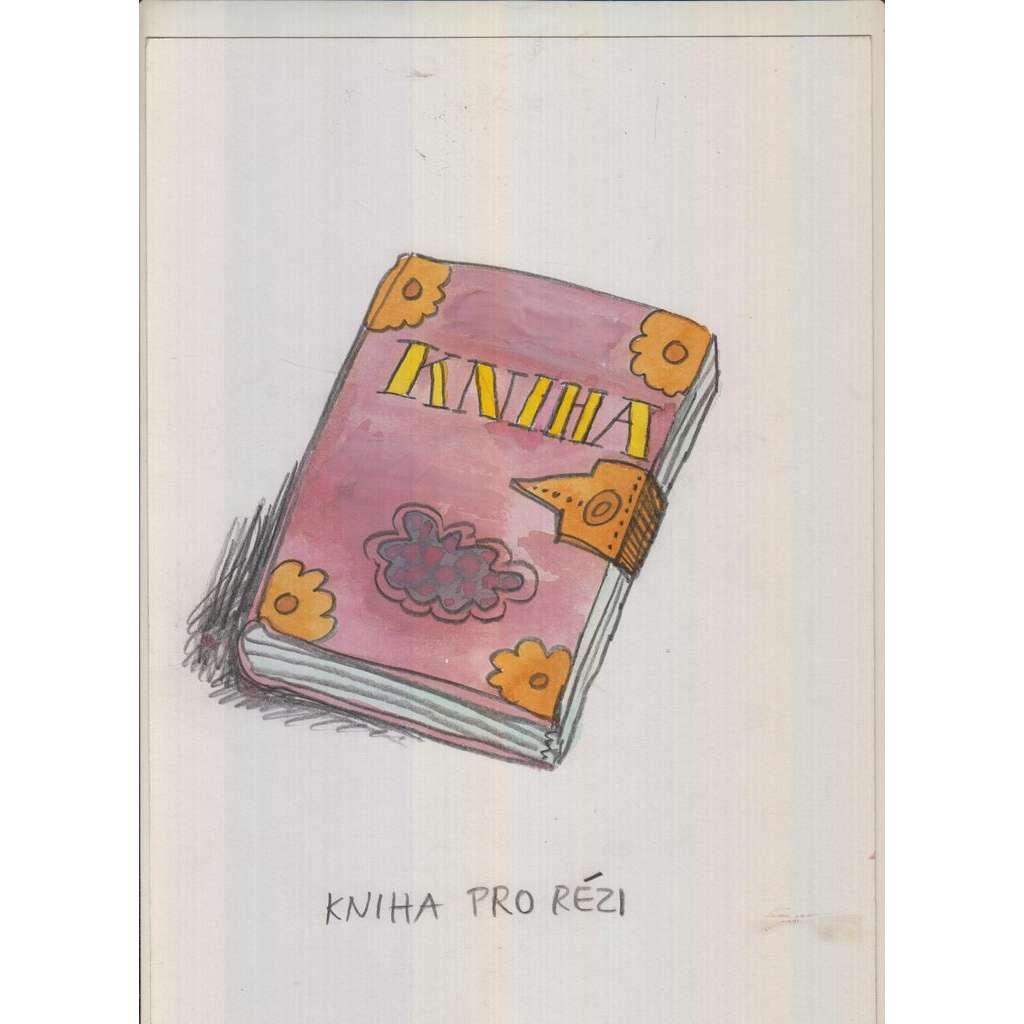 Kniha pro rézi