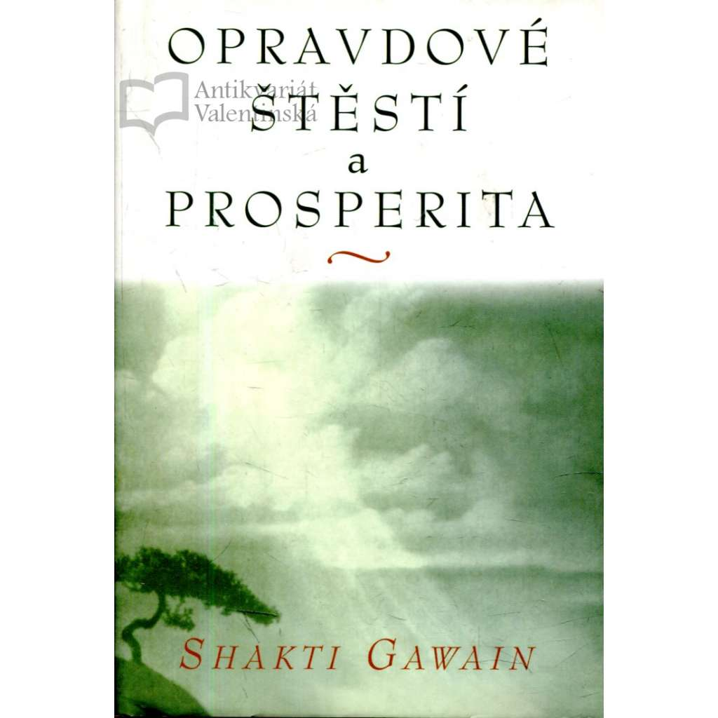 Opravdové štěstí a prosperita