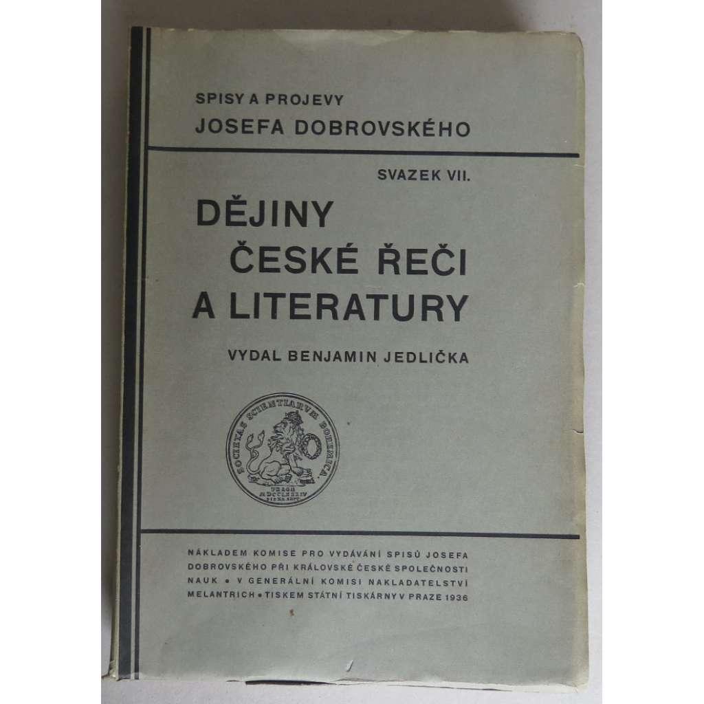 Dějiny české řeči a literatury v redakcích z roku 1791, 1792 a 1818. Spisy a projevy Josefa Dobrovského, svazek VII.