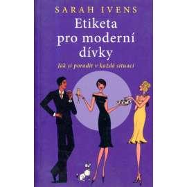 Etiketa pro moderní dívky