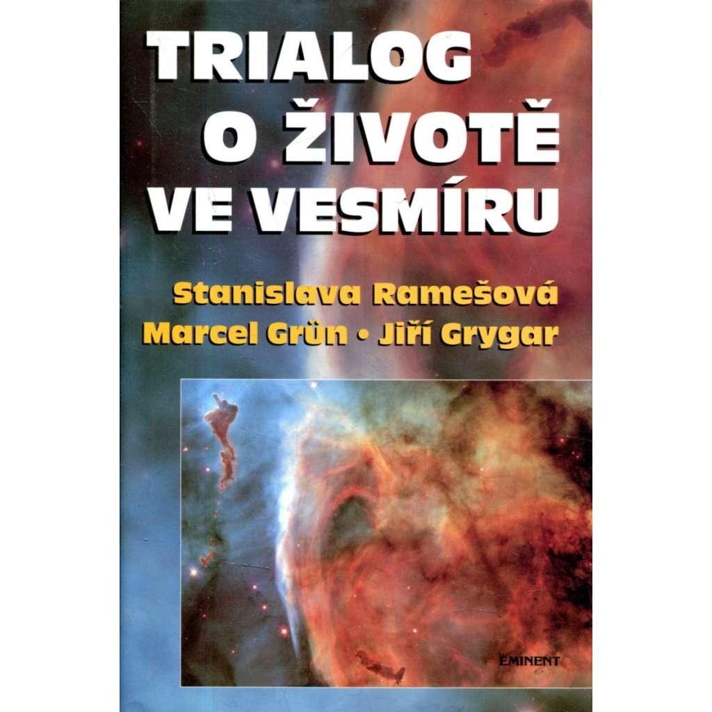 Trialog o životě ve vesmíru