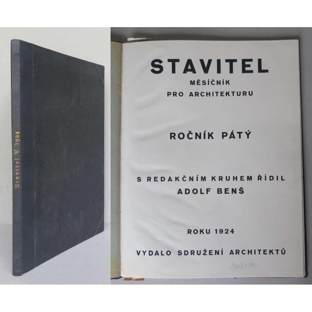 Stavitel. Měsíčník pro architekturu. Ročník V, 1924