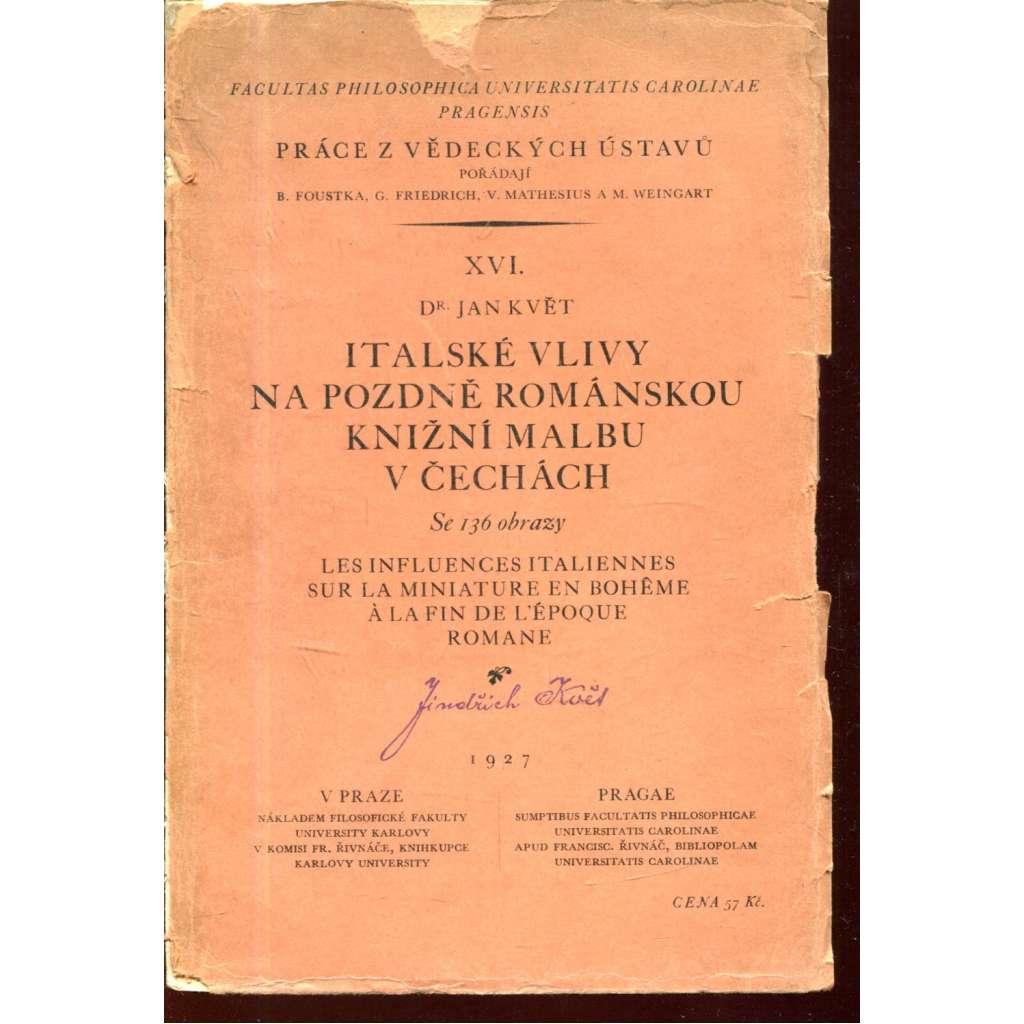 Italské vlivy na pozdně románskou knižní malbu v Čechách