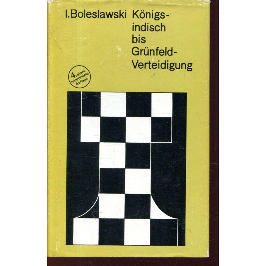 Königsindisch bis Grünfeld-Verteidigung (šachy)