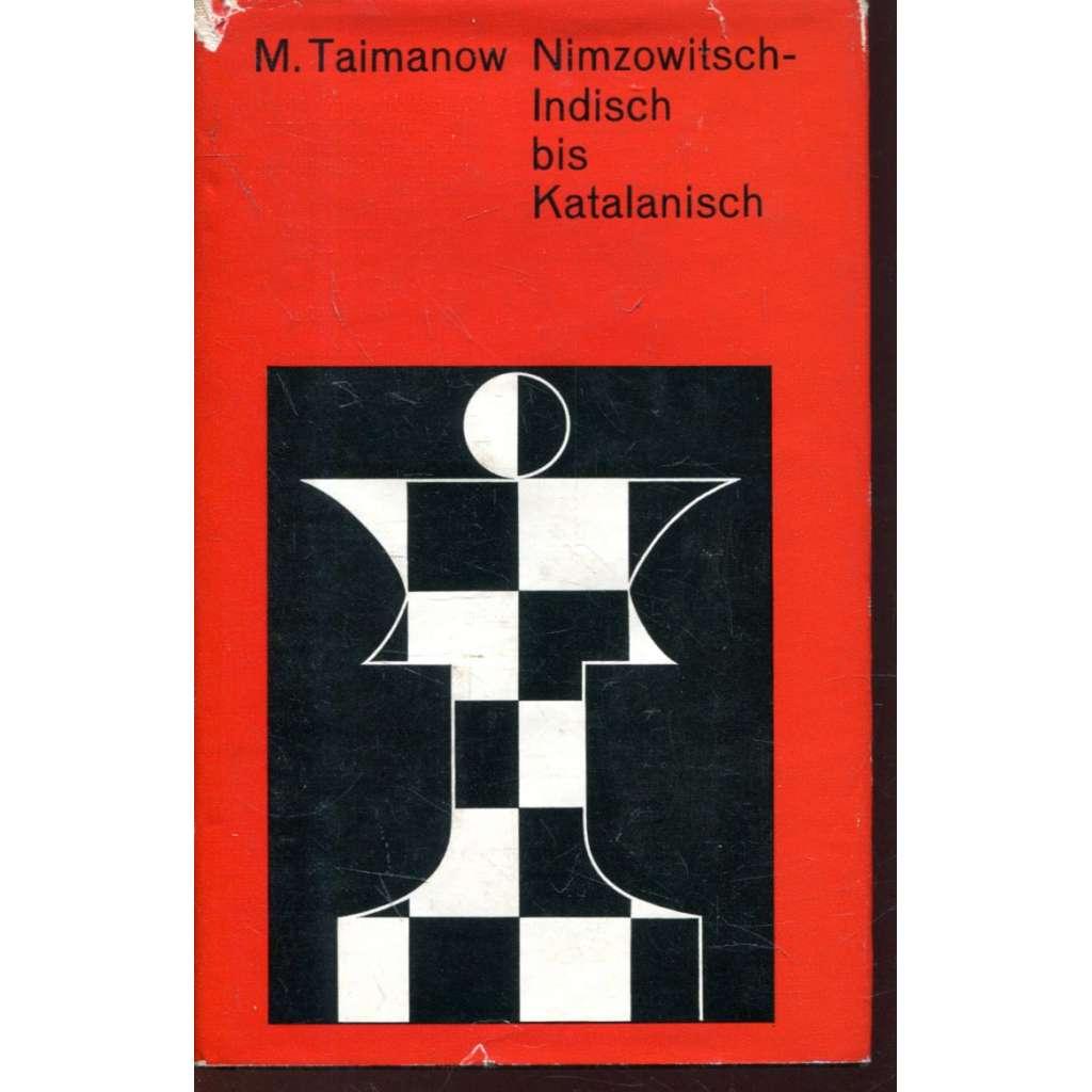 Nimzowitsch-Indisch bis Katalanisch (šachy)