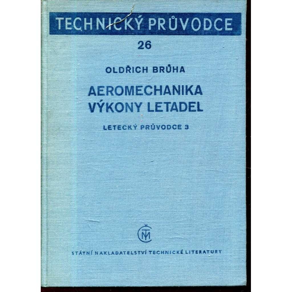 Aeromechanika - výkony ledatel. Letecký průvodce 3.