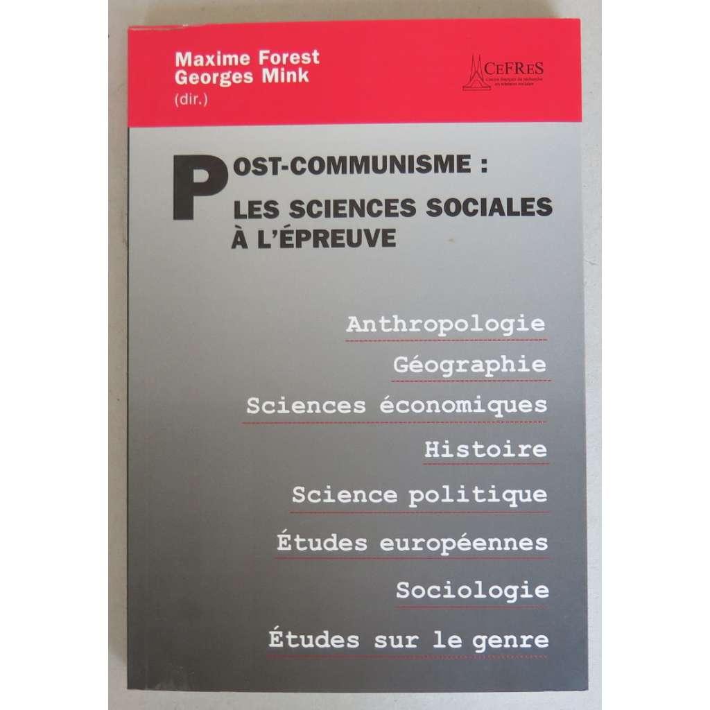 Post-communisme: les sciences sociales a l'epreuve