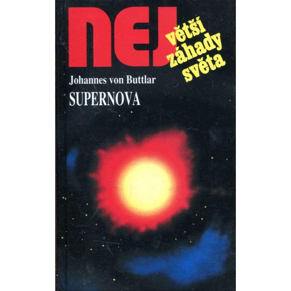Supernova  (Edice Největší záhady světa)