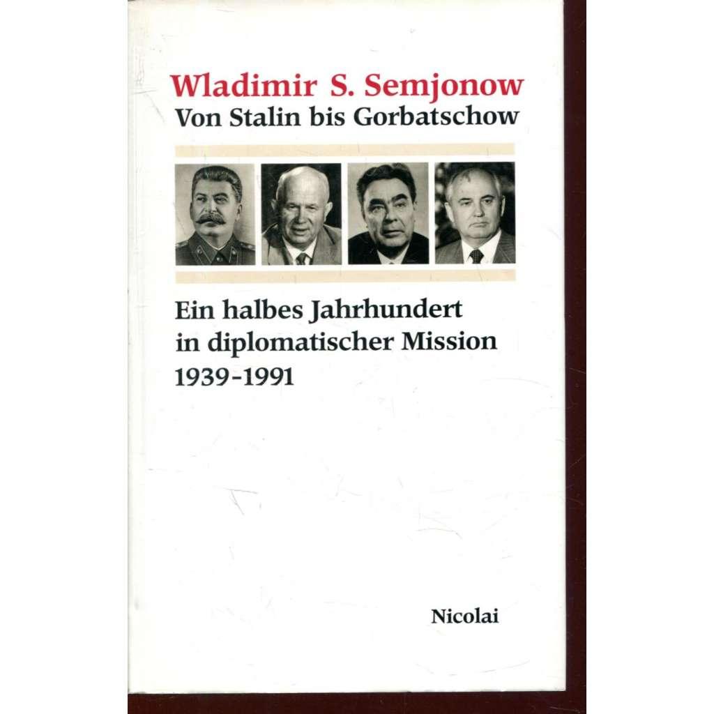 Von Stain bis Gorbatschow