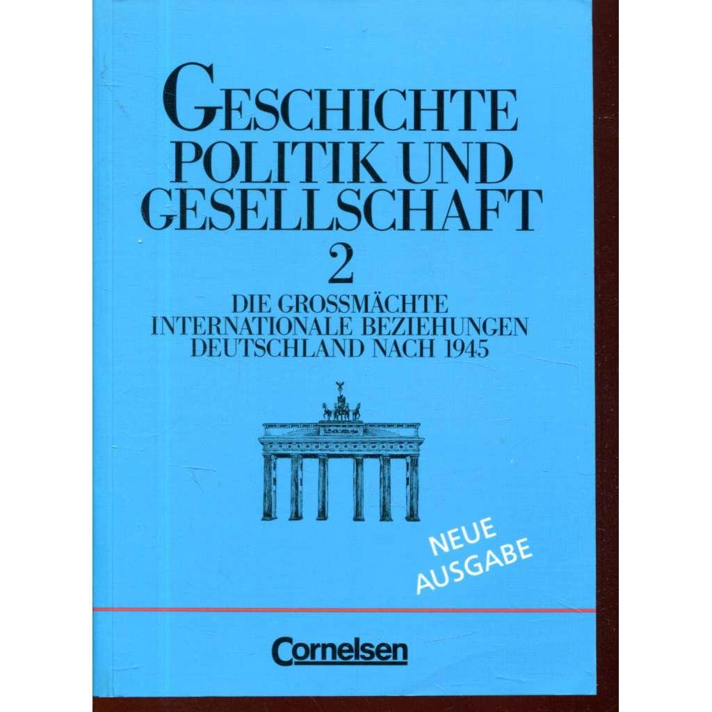 Geschichte politik und Gesellschaft 2.