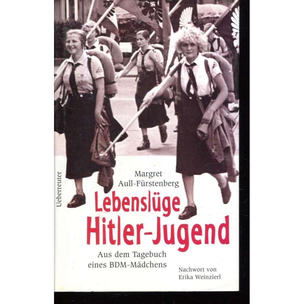 Lebenslüge Hitler-Jugend