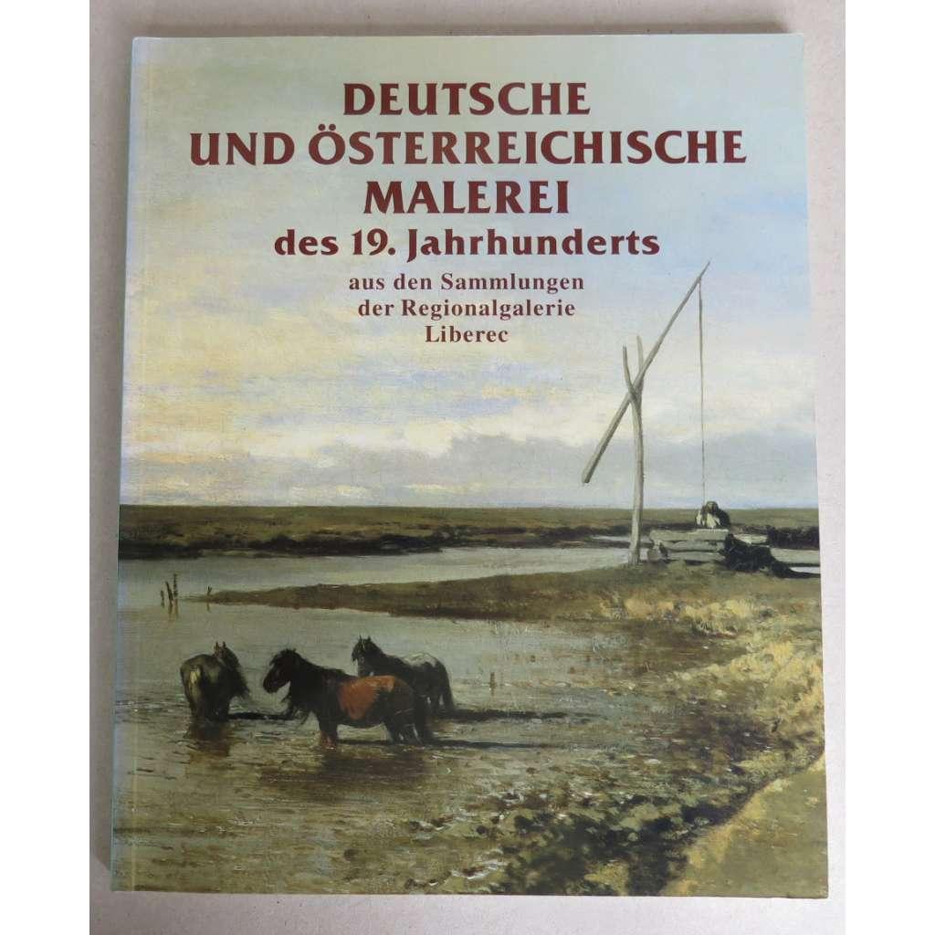 Der Katalog deutscher und österreichischer Malerei des 19. Jahrhunderts aus den Sammlungen der Regionalgalerie Liberec