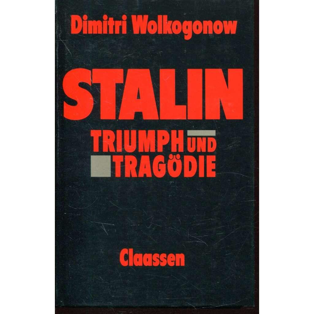 Stalin - Triumph und Tragödie
