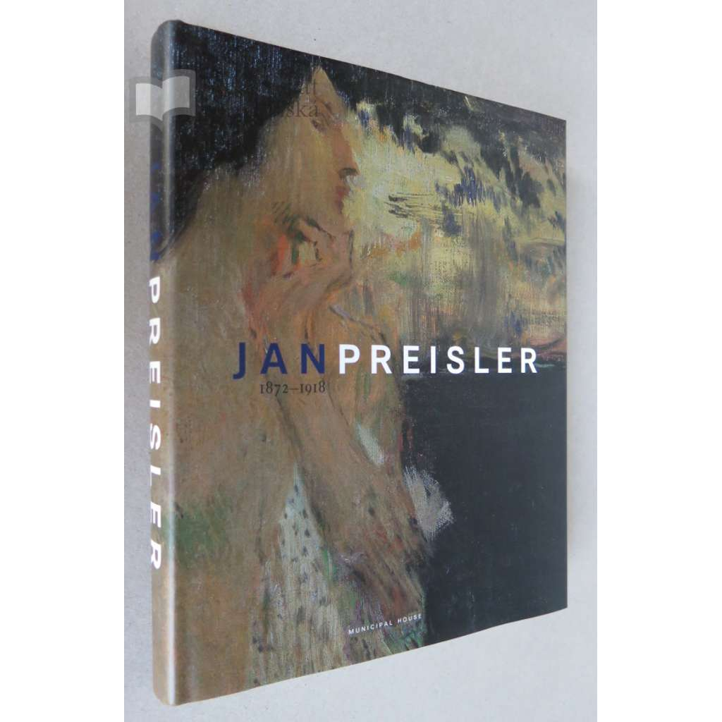 Jan Preisler 1872-1918 (English version)